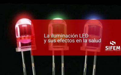 La iluminación LED y sus efectos en la salud